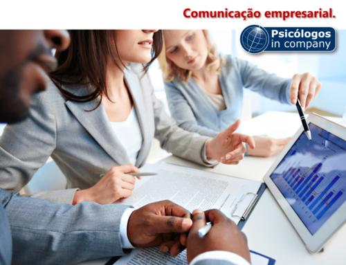 COMUNICAÇÃO EMPRESARIAL – Peça fundamental para o psicólogo atuar nas empresas